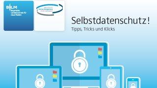 """Weiterlesen: """"Selbstdatenschutz! Tipps, Tricks und Klicks"""""""